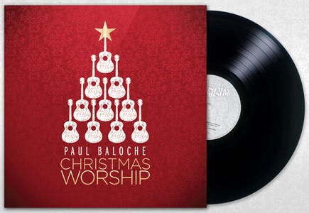 paul-baloche_christmas-worship-vinyl-image_web-2