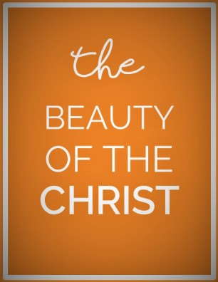 BEAUTY-OF-THE-CHRIST